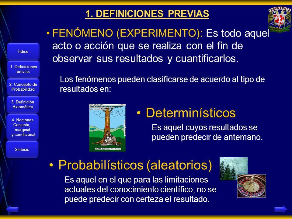 Probabilísticos (aleatorios)