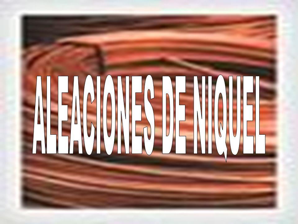 ALEACIONES DE NIQUEL