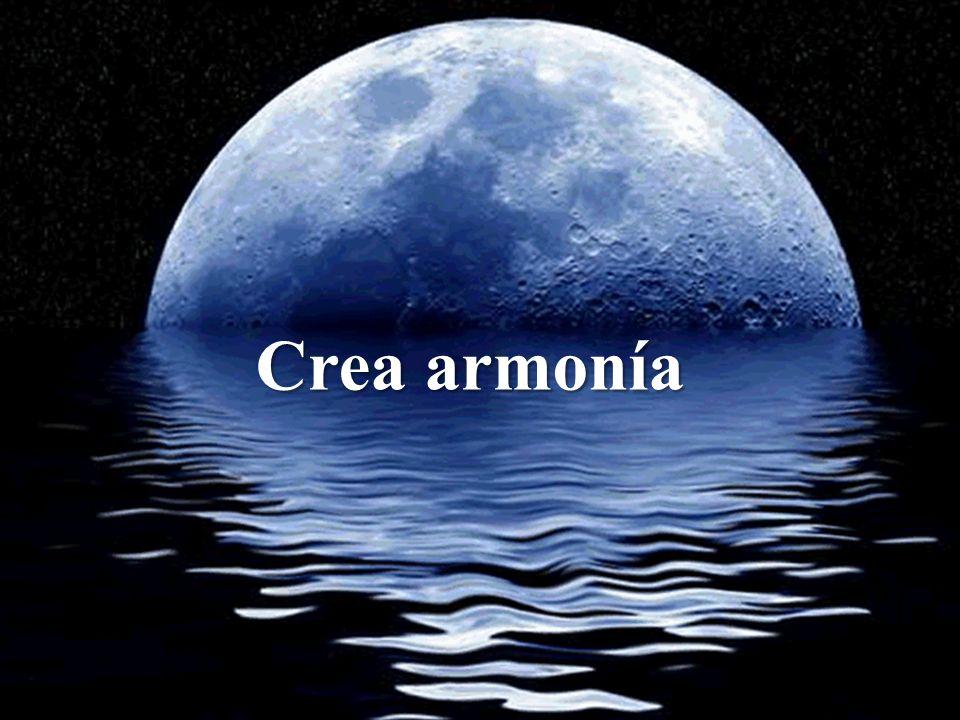 Crea armonía