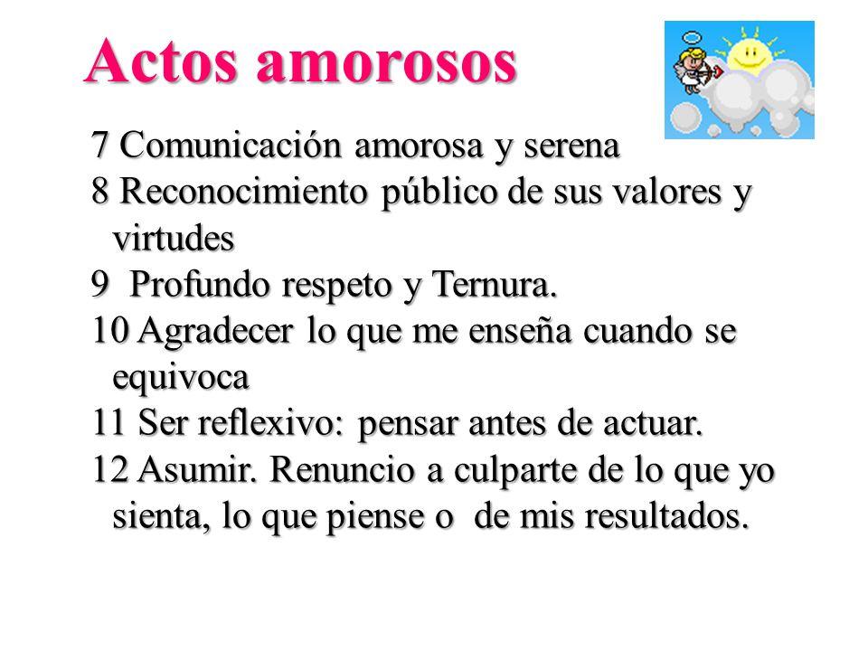 Actos amorosos 7 Comunicación amorosa y serena