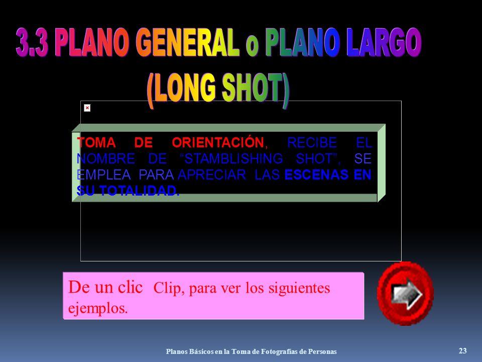 3.3 PLANO GENERAL o PLANO LARGO