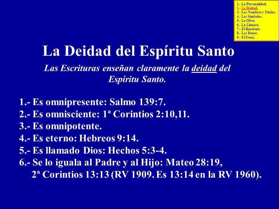 Las Escrituras enseñan claramente la deidad del