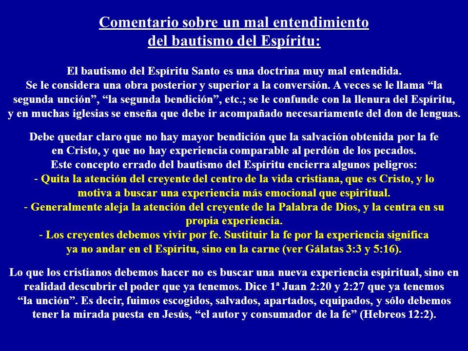 Comentario sobre un mal entendimiento del bautismo del Espíritu: