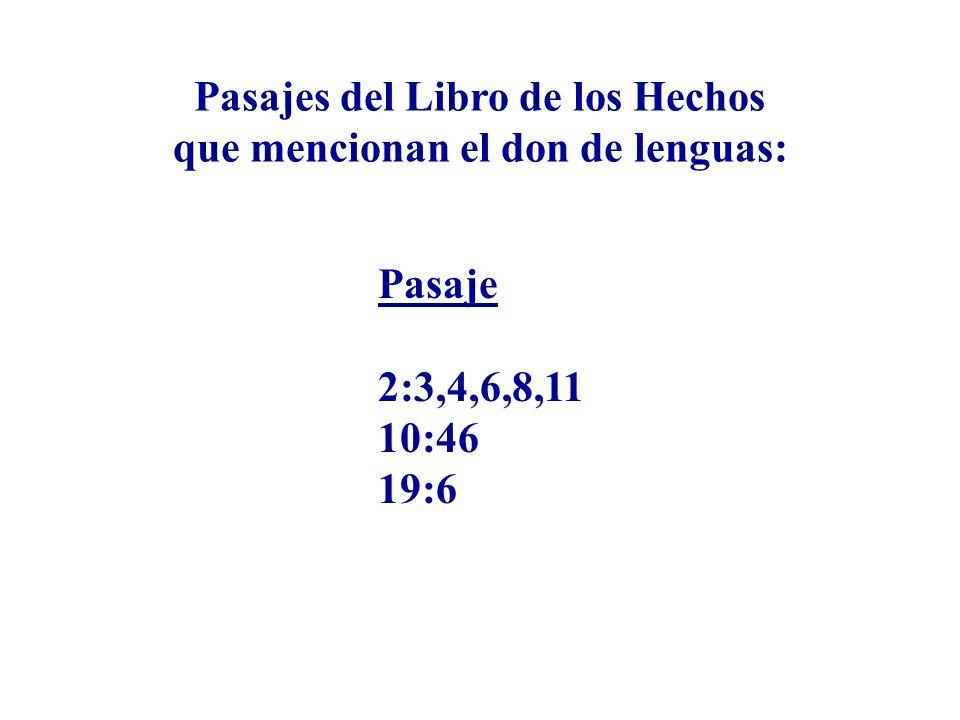 Pasajes del Libro de los Hechos que mencionan el don de lenguas: