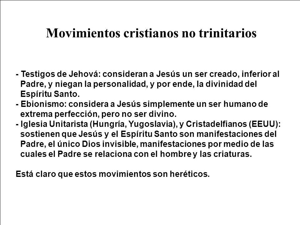 Movimientos cristianos no trinitarios