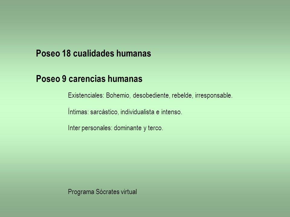 Poseo 18 cualidades humanas