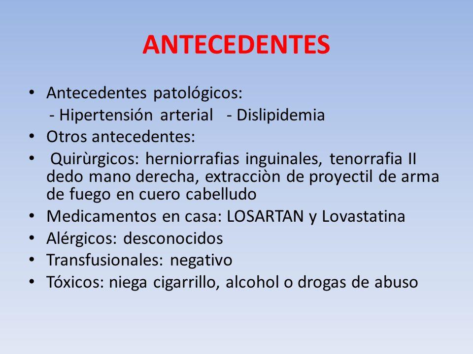 ANTECEDENTES Antecedentes patológicos: