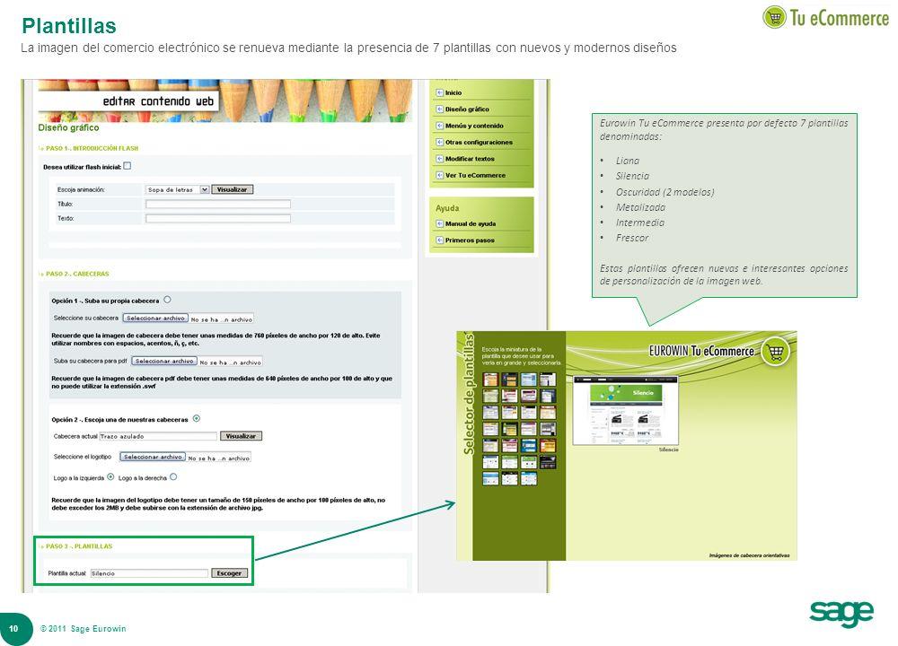 Plantillas La imagen del comercio electrónico se renueva mediante la presencia de 7 plantillas con nuevos y modernos diseños.