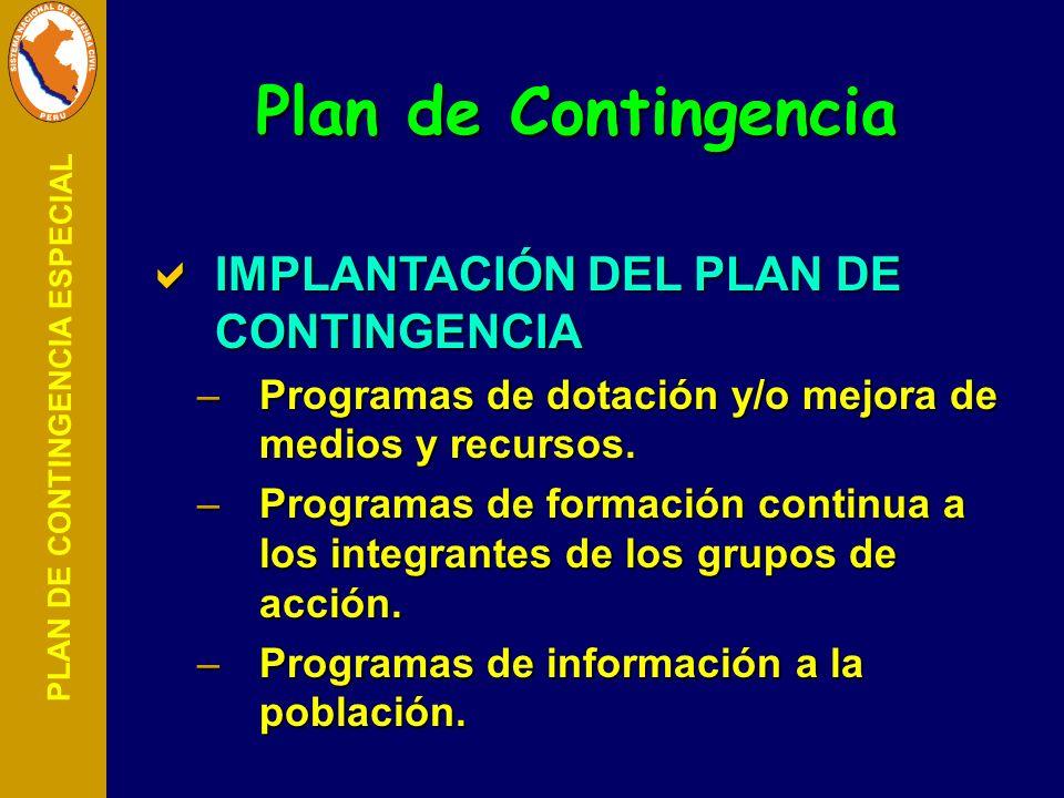 Plan de Contingencia IMPLANTACIÓN DEL PLAN DE CONTINGENCIA