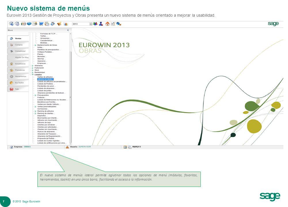 Nuevo sistema de menús Eurowin 2013 Gestión de Proyectos y Obras presenta un nuevo sistema de menús orientado a mejorar la usabilidad.
