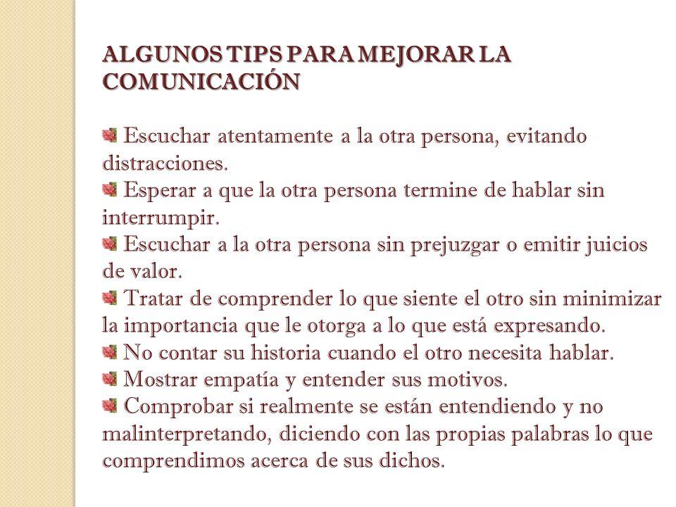 ALGUNOS TIPS PARA MEJORAR LA COMUNICACIÓN