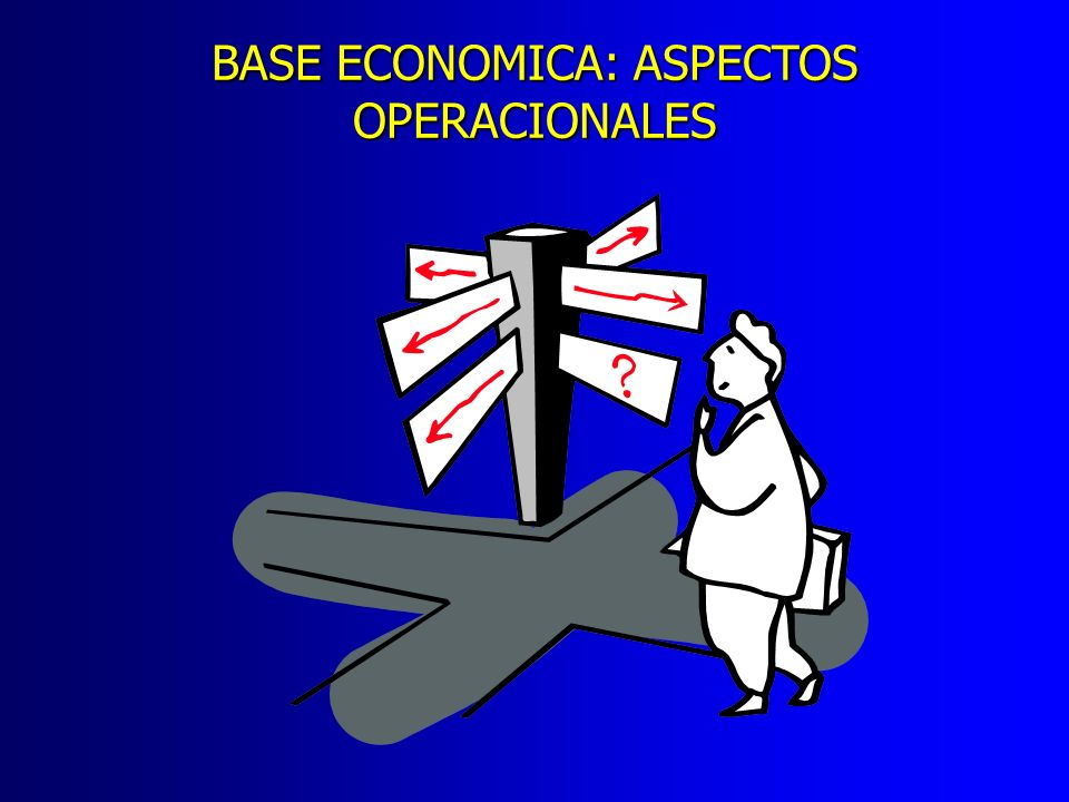 BASE ECONOMICA: ASPECTOS
