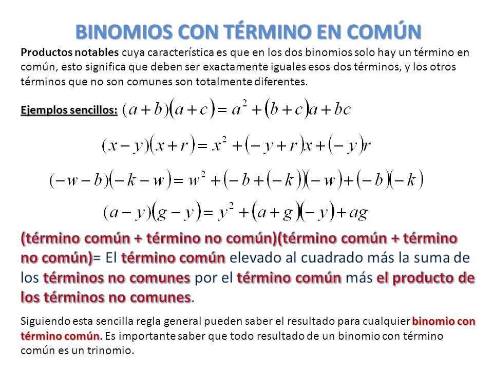 BINOMIOS CON TÉRMINO EN COMÚN