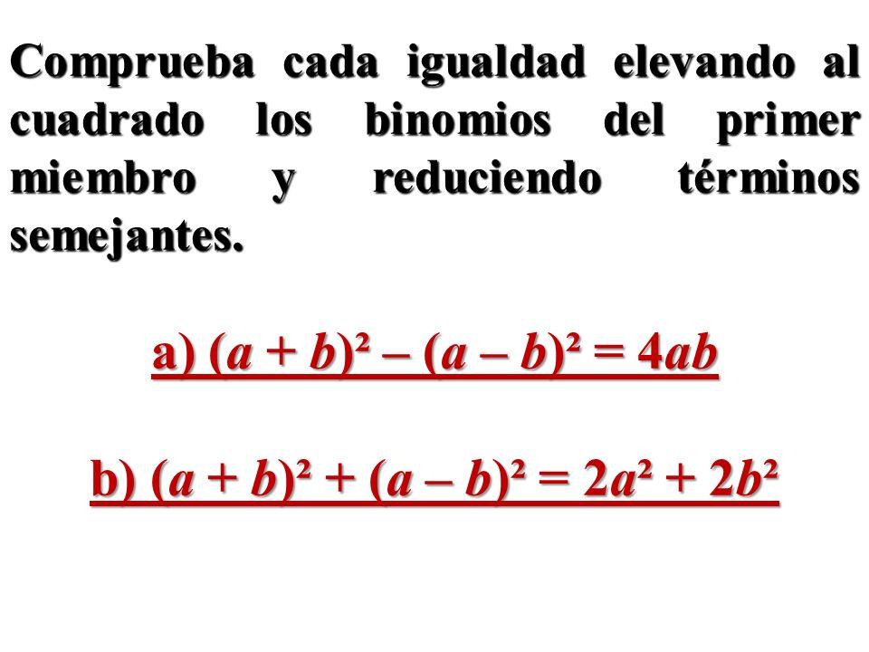 b) (a + b)² + (a – b)² = 2a² + 2b²