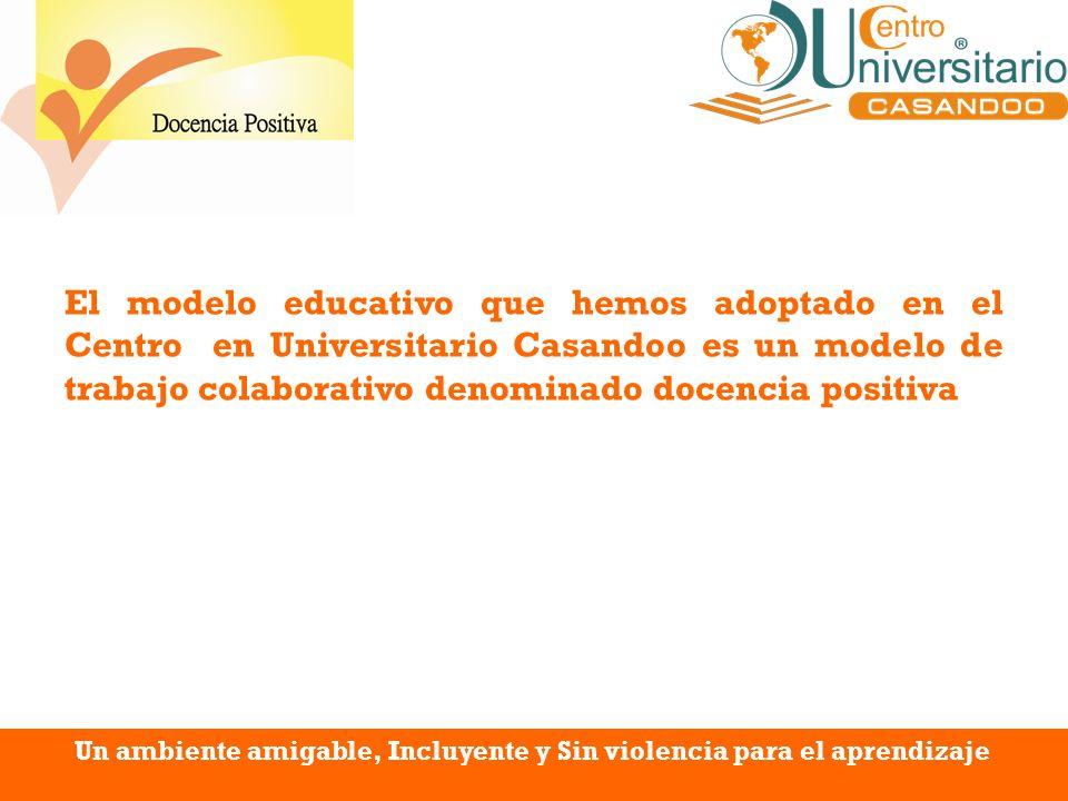 Un ambiente amigable, Incluyente y Sin violencia para el aprendizaje