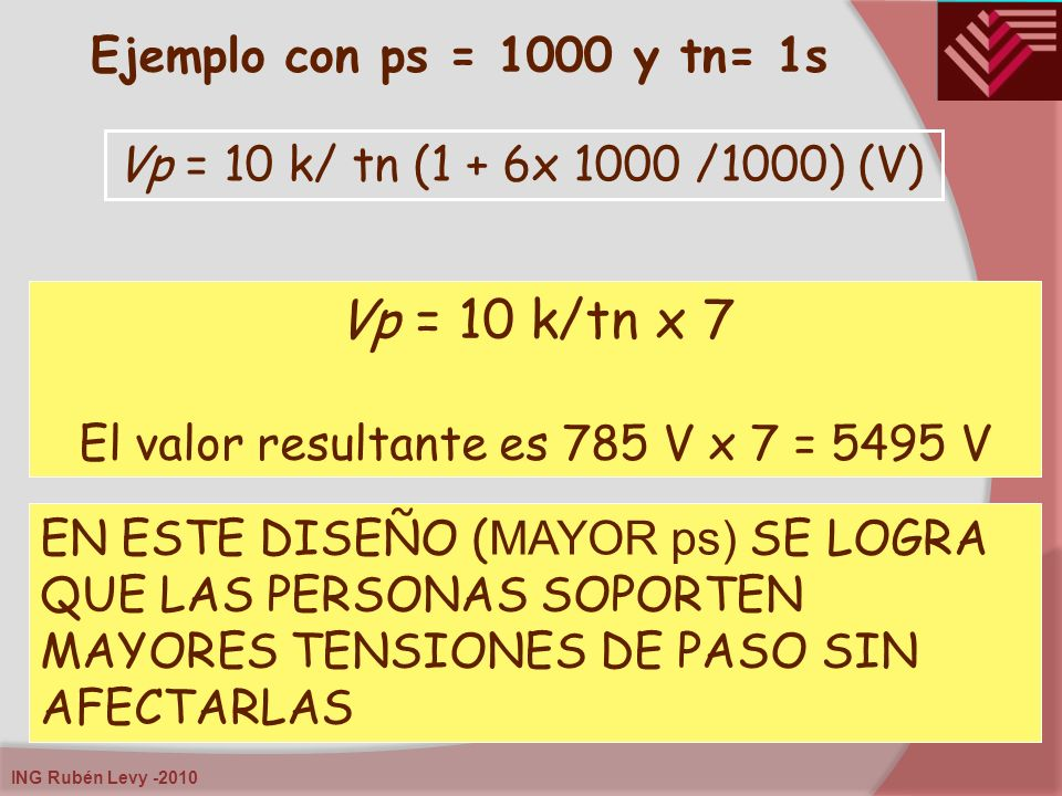 El valor resultante es 785 V x 7 = 5495 V