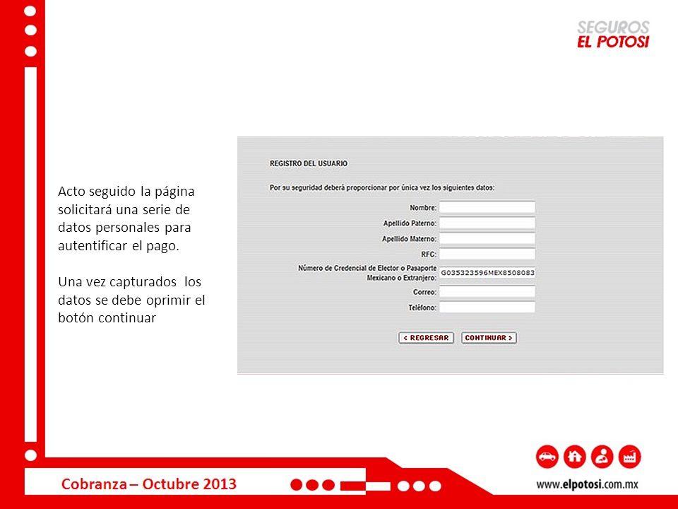 Acto seguido la página solicitará una serie de datos personales para autentificar el pago.