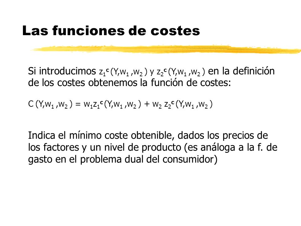 Las funciones de costes