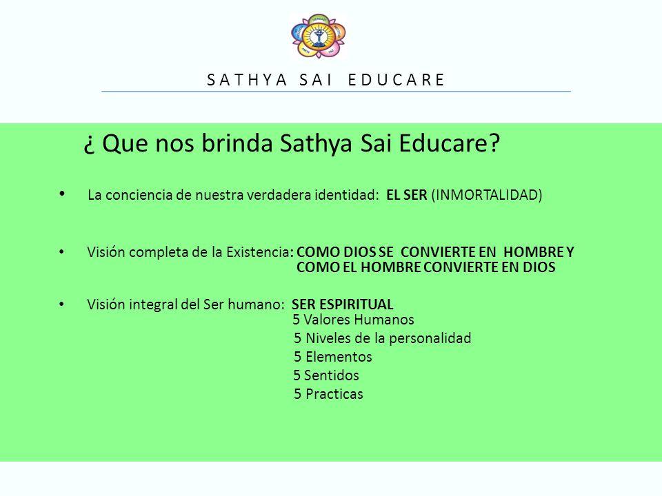 ¿ Que nos brinda Sathya Sai Educare