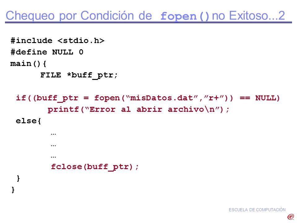 Chequeo por Condición de fopen()no Exitoso...2