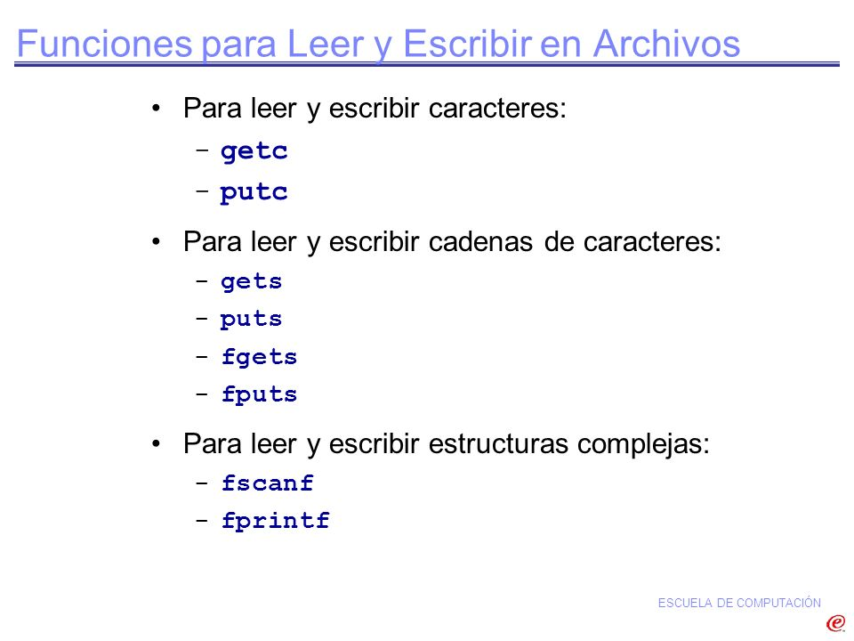 Funciones para Leer y Escribir en Archivos
