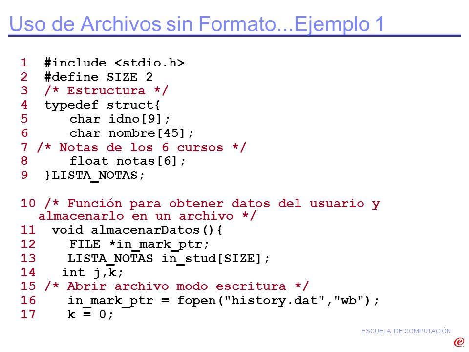 Uso de Archivos sin Formato...Ejemplo 1