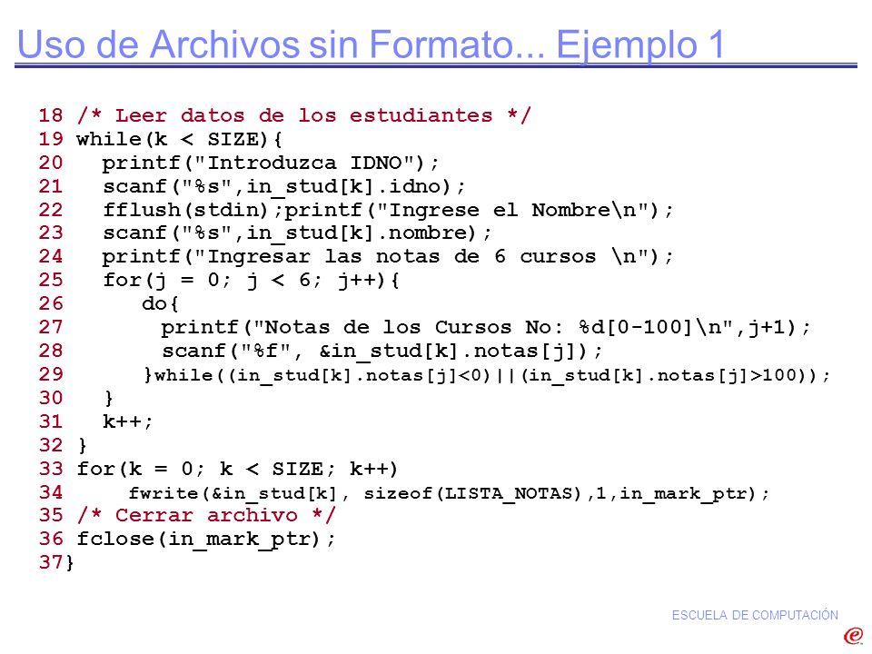 Uso de Archivos sin Formato... Ejemplo 1