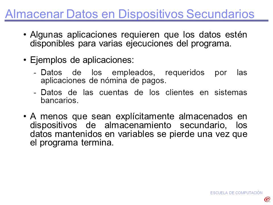 Almacenar Datos en Dispositivos Secundarios