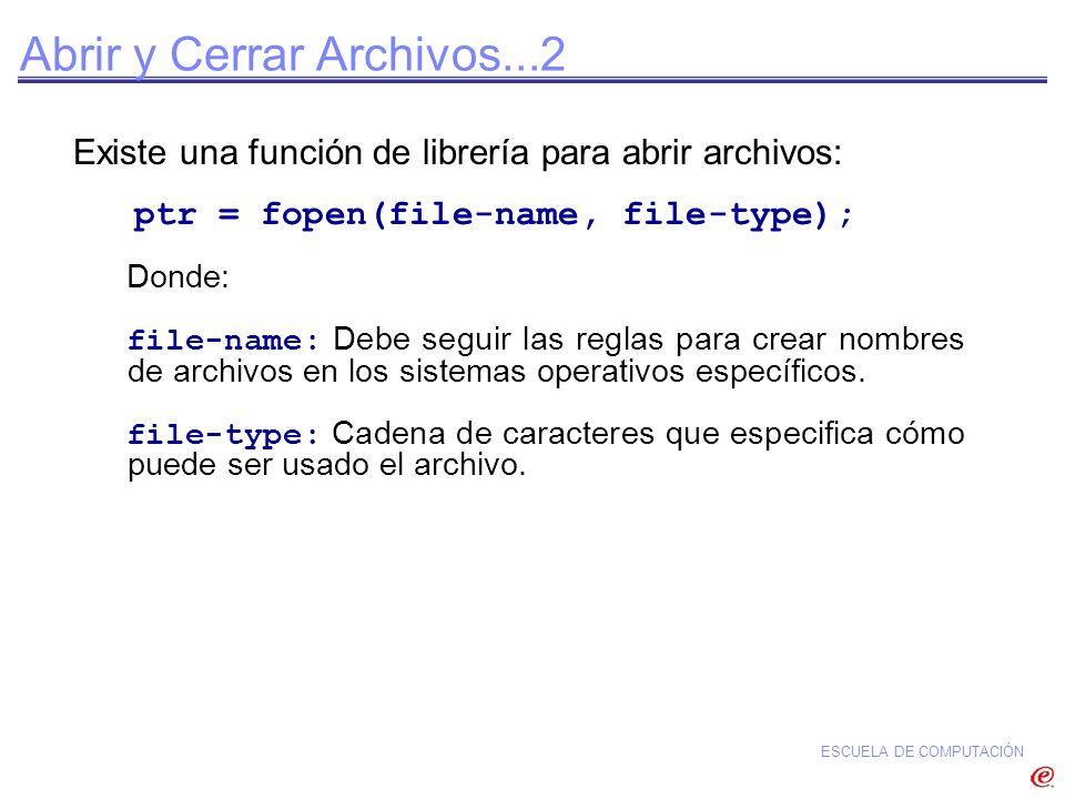 Abrir y Cerrar Archivos...2