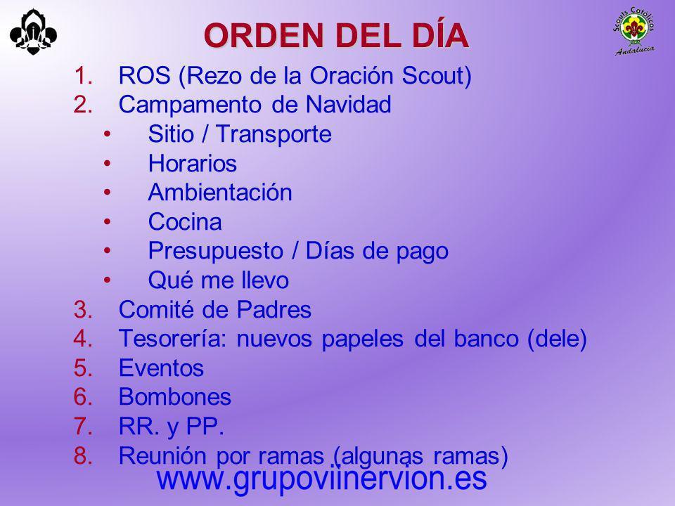 ORDEN DEL DÍA ROS (Rezo de la Oración Scout) Campamento de Navidad