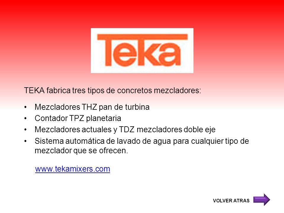 TEKA fabrica tres tipos de concretos mezcladores: