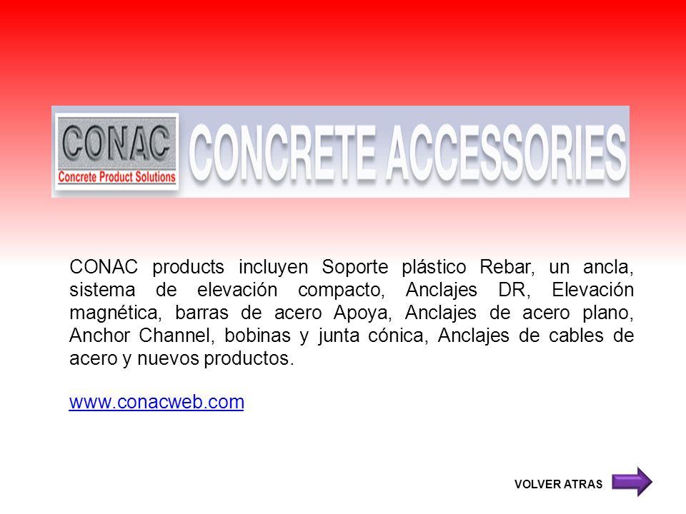 CONAC products incluyen Soporte plástico Rebar, un ancla, sistema de elevación compacto, Anclajes DR, Elevación magnética, barras de acero Apoya, Anclajes de acero plano, Anchor Channel, bobinas y junta cónica, Anclajes de cables de acero y nuevos productos.