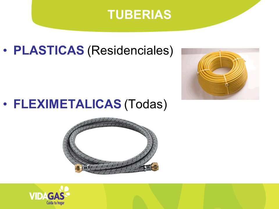 TUBERIAS PLASTICAS (Residenciales) FLEXIMETALICAS (Todas)