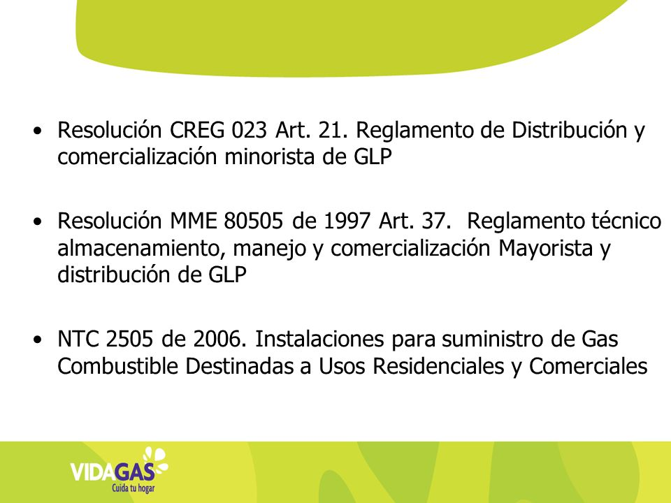 Resolución CREG 023 Art. 21. Reglamento de Distribución y comercialización minorista de GLP