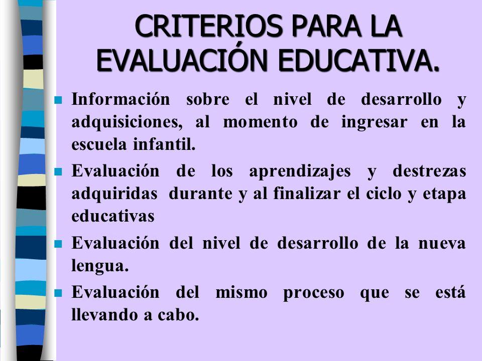CRITERIOS PARA LA EVALUACIÓN EDUCATIVA.