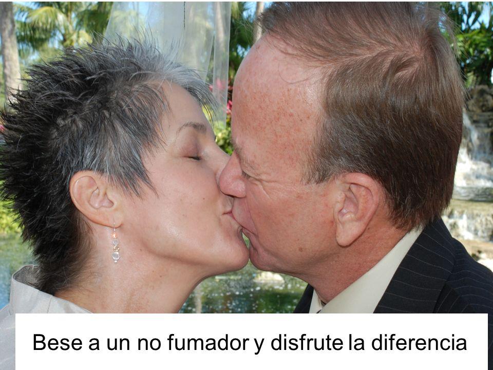 Bese a un no fumador y disfrute la diferencia