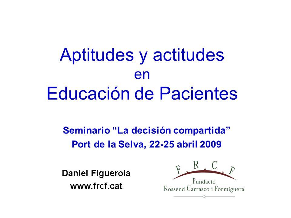 Aptitudes y actitudes en Educación de Pacientes