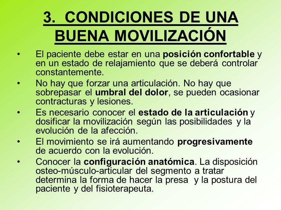 3. CONDICIONES DE UNA BUENA MOVILIZACIÓN