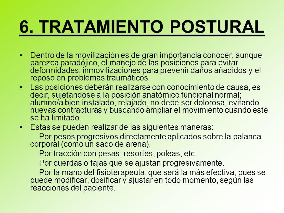 6. TRATAMIENTO POSTURAL