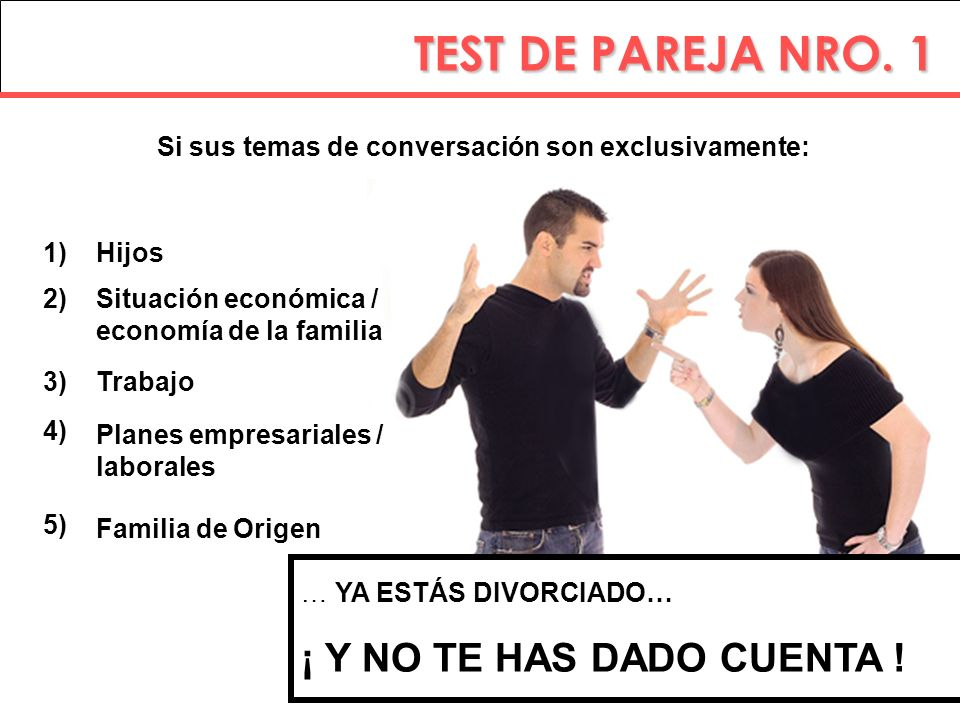 TEST DE PAREJA NRO. 1 ¡ Y NO TE HAS DADO CUENTA !