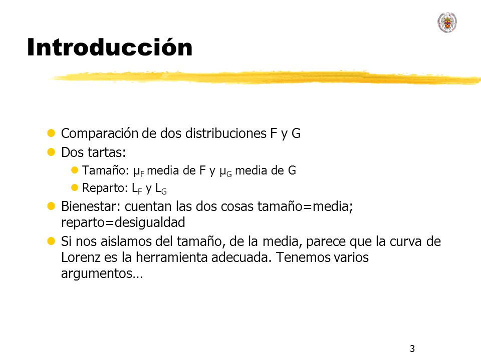 Introducción Comparación de dos distribuciones F y G Dos tartas:
