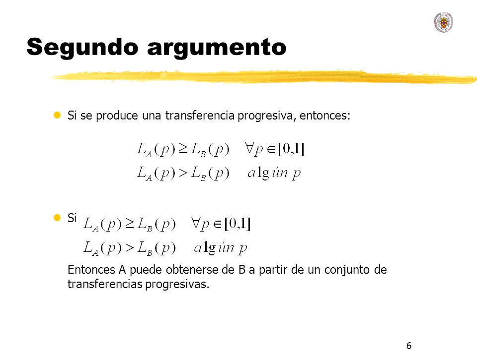 Segundo argumentoSi se produce una transferencia progresiva, entonces: Si.