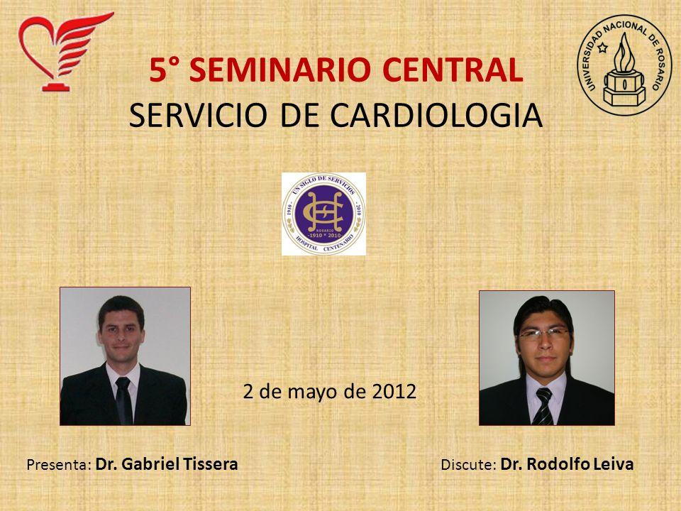 5° SEMINARIO CENTRAL SERVICIO DE CARDIOLOGIA