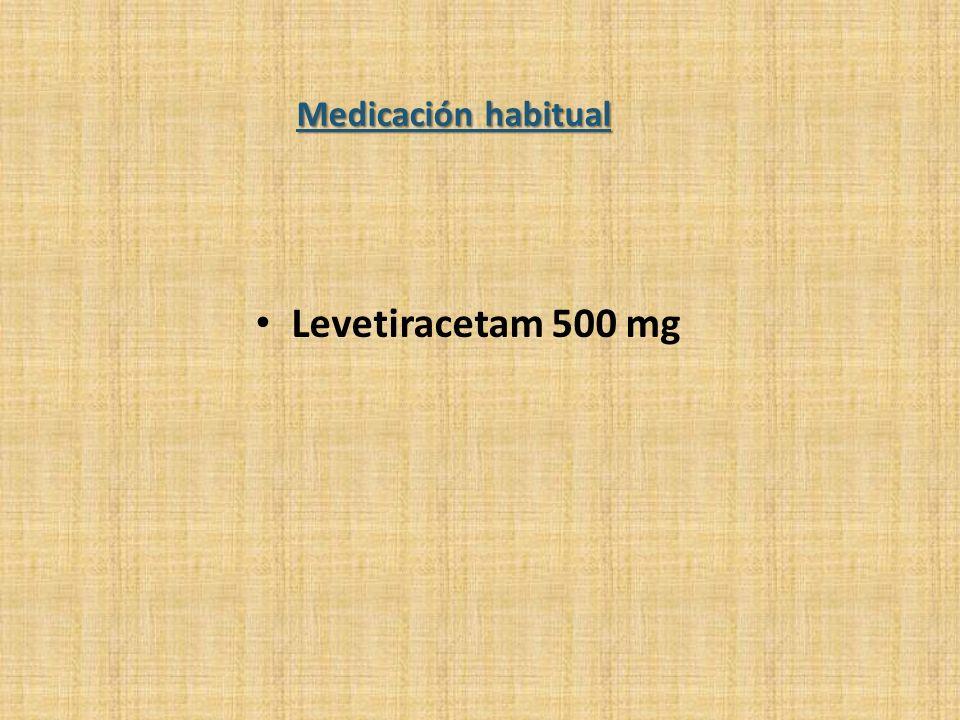 Medicación habitual Levetiracetam 500 mg