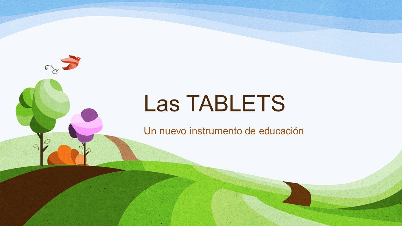 Un nuevo instrumento de educación