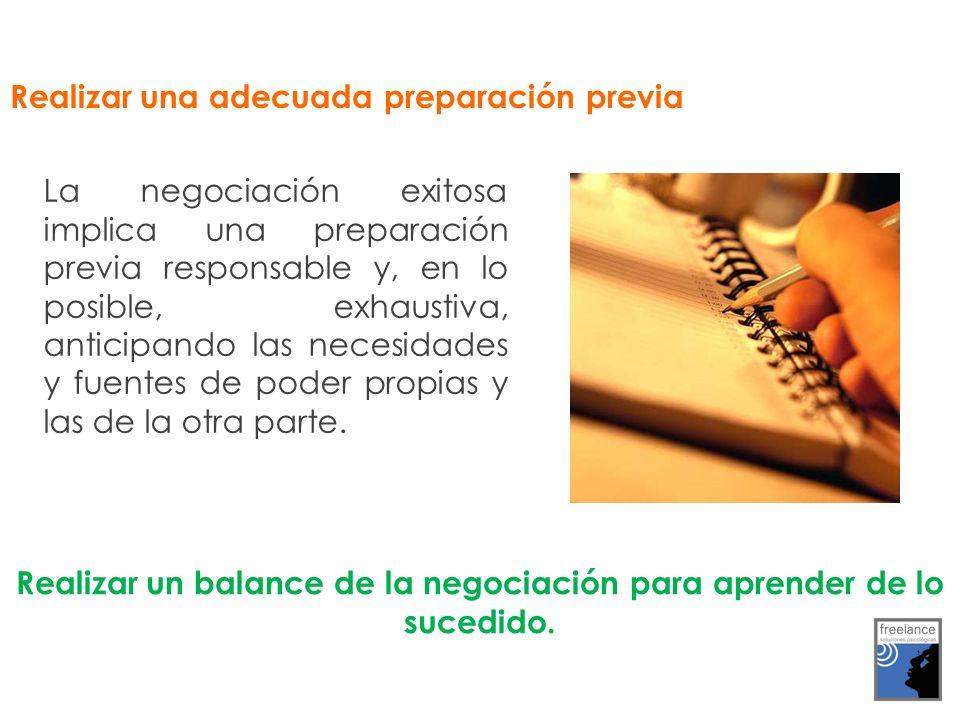 Realizar un balance de la negociación para aprender de lo sucedido.