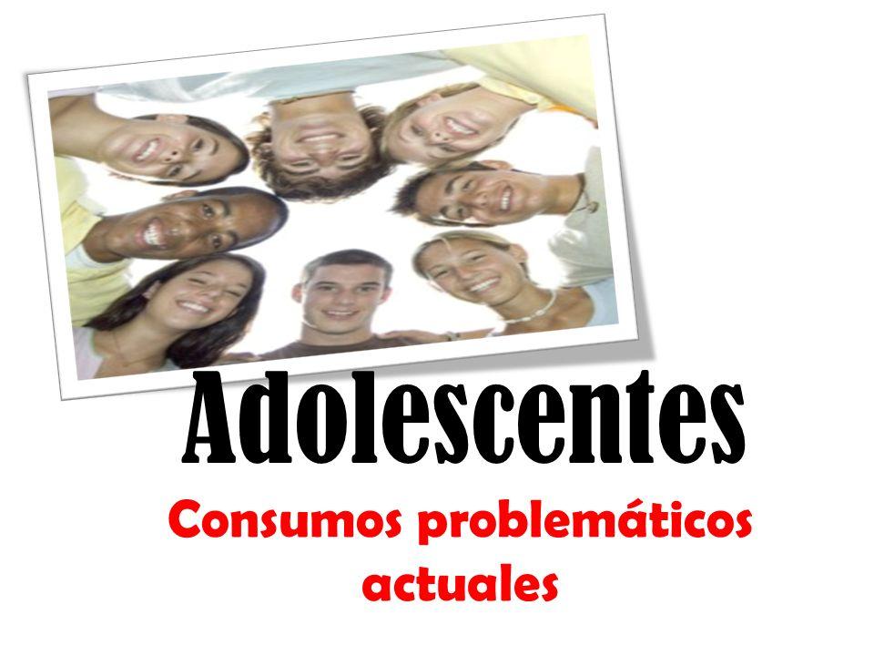 Consumos problemáticos actuales