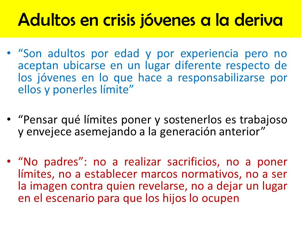 Adultos en crisis jóvenes a la deriva