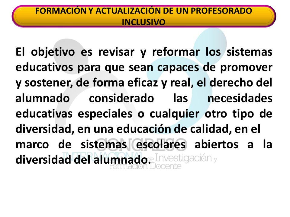 FORMACIÓN Y ACTUALIZACIÓN DE UN PROFESORADO INCLUSIVO