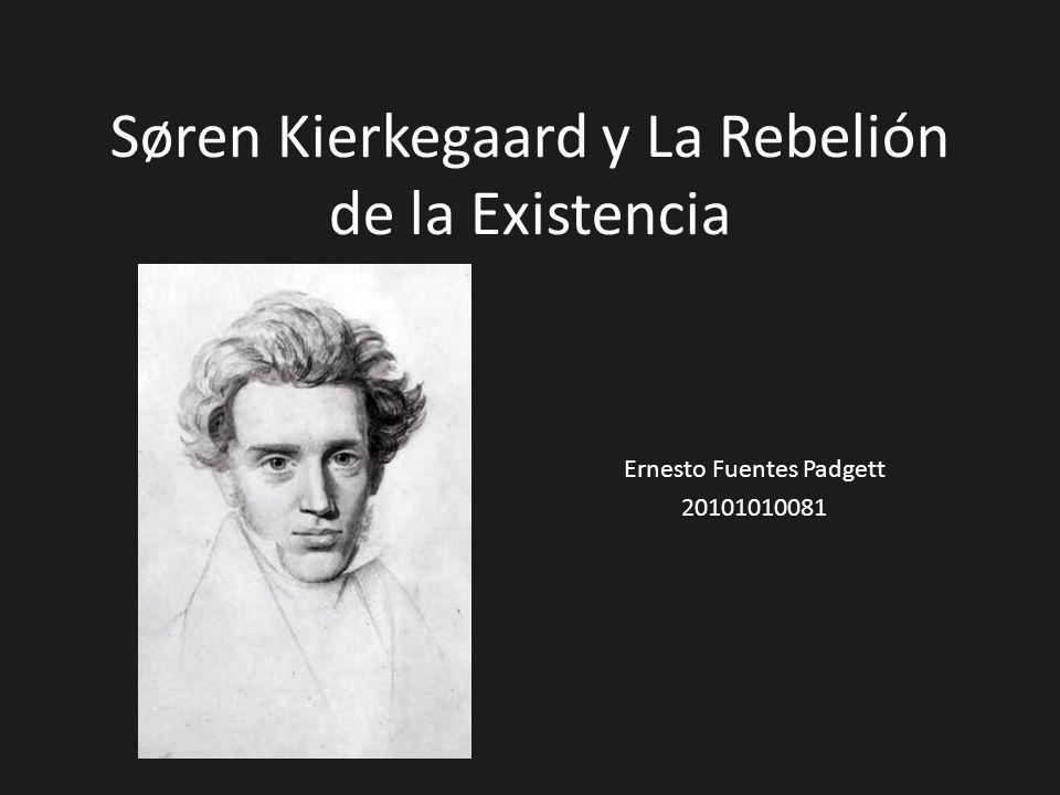 Søren Kierkegaard y La Rebelión de la Existencia